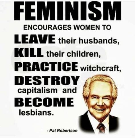 Feminism quote pat robertson
