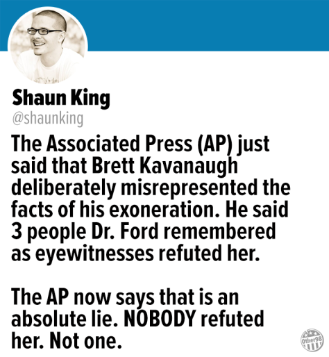 Kavanaugh lied about witnesses AP The Other 98%
