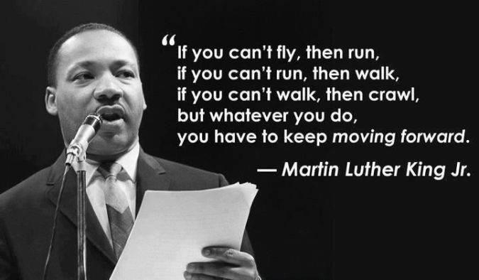 keep moving forward MLK quote