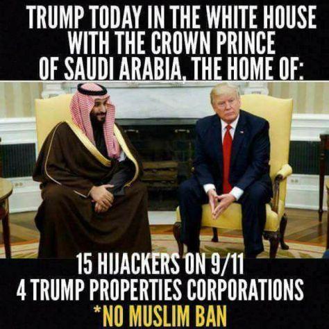Trump Saudi Arabia 4 Trump Properties No Ban 15 Hijackers 911 Sallie Malone