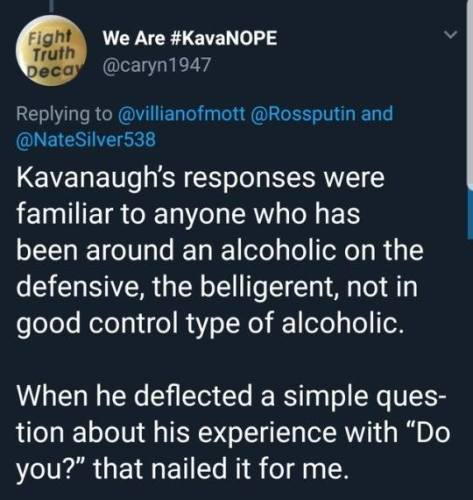 truth decay kavanaugh deflection misdirection refusal to answer alcoholic defensiveness Michael Matthew